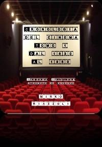 Cover Cronologia del Cinema Volume 1 Dalle origini al 1960