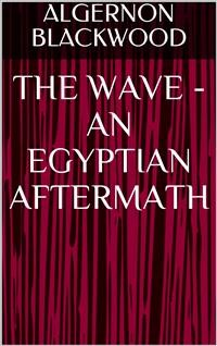 Cover The Wave - An Egyptian Aftermath
