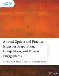 Cover Annual Update and Practice Issues for Preparation, Compilation, and Review Engagements