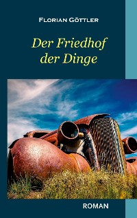 Cover Der Friedhof der Dinge