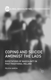 Cover Coping and Suicide amongst the Lads