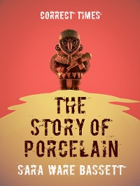 Cover The Story of Porcelain