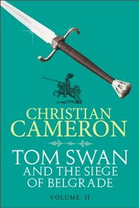 Cover Tom Swan and the Siege of Belgrade: Part Two