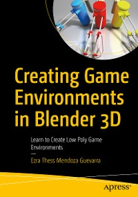 Cover Creating Game Environments in Blender 3D