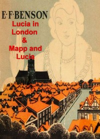 Cover Lucia in London and Mapp and Lucia