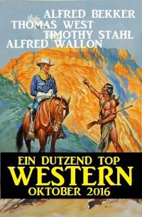 Cover Ein Dutzend Top Western Oktober 2016