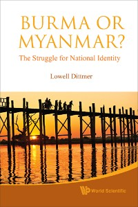 Cover Burma or Myanmar? The Struggle for National Identity
