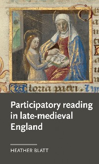 Cover Participatory reading in late-medieval England