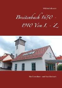 Cover Breitenbach 1650 - 1910  Von L - Z