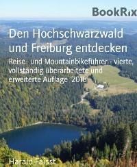 Cover Den Hochschwarzwald und Freiburg entdecken