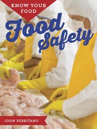 Cover Know Your Food: Food Safety