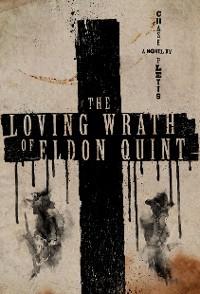 Cover The Loving Wrath of Eldon Quint