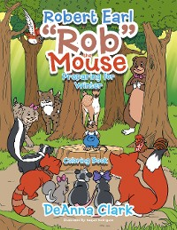 "Cover Robert Earl ""Rob"" the Mouse"