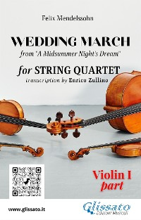 "Cover Violin I part of ""Wedding March"" by Mendelssohn for String Quartet"
