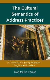 Cover The Cultural Semantics of Address Practices