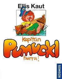 Cover Kapitän Pumuckl, hurra!