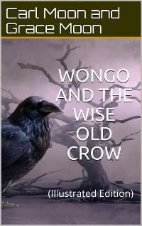 Cover Wongo and the Wise Old Crow
