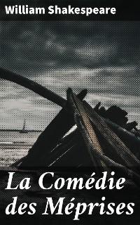 Cover La Comédie des Méprises