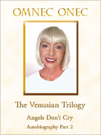 Cover The Venusian Trilogy / Angels Don't Cry
