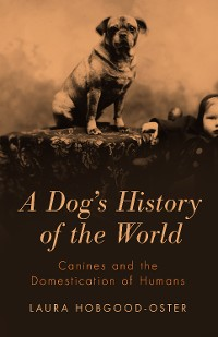 Cover A Dog's History of the World