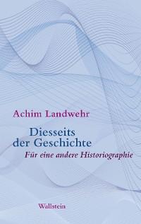 Cover Diesseits der Geschichte