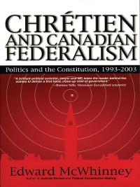 Cover Chretien and Canadian Federalism
