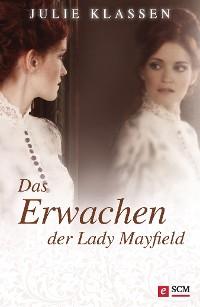 Cover Das Erwachen der Lady Mayfield