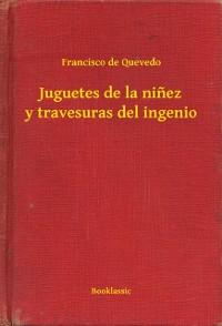 Cover Juguetes de la ninez y travesuras del ingenio