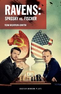 Cover Ravens: Spassky vs. Fischer