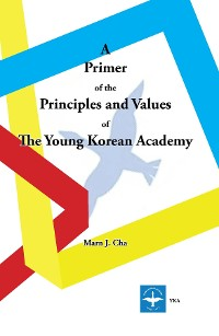 Cover A Primer of the Principles and Values of The Young Korean Academy
