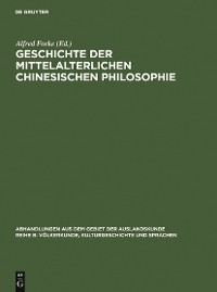 Cover Geschichte der mittelalterlichen chinesischen Philosophie
