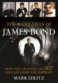 Cover The Many Lives of James Bond