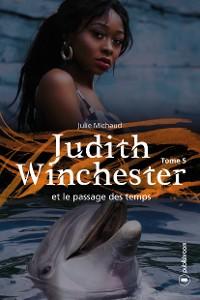 Cover Judith Winchester  et le passage des temps - Tome 5