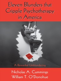 Cover Eleven Blunders that Cripple Psychotherapy in America