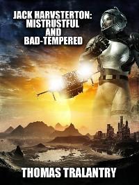 Cover Jack Harvsterton: Mistrustul And Bad-Tempered