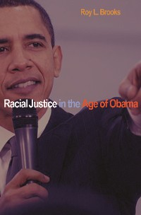 Cover Racial Justice in the Age of Obama