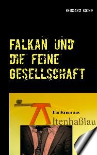 Cover Falkan und die feine Gesellschaft