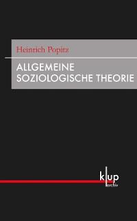 Cover Allgemeine Soziologische Theorie