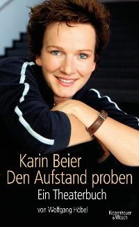 Cover Karin Beier. Den Aufstand proben