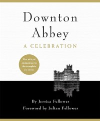 Cover Downton Abbey - A Celebration