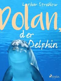 Cover Dolan, der Delphin