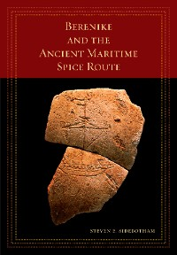 Cover Berenike and the Ancient Maritime Spice Route