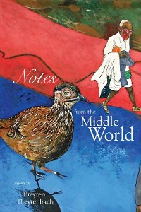 Cover Notes from the Middle World