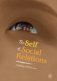 Cover The Self and Social Relations