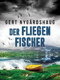 Cover Der Fliegenfischer