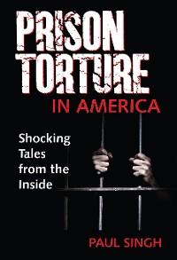 Cover Prison Torture in America