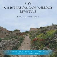 Cover My Mediterranean Village Lifestyle