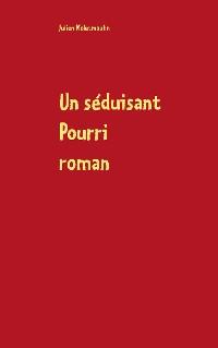 Cover Un séduisant Pourri