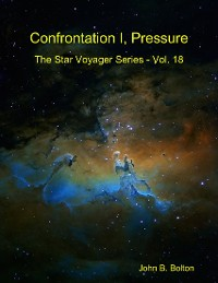 Cover Confrontation I, Pressure - The Star Voyager Series - Vol. 18