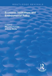 Cover Economic Institutions and Environmental Policy
